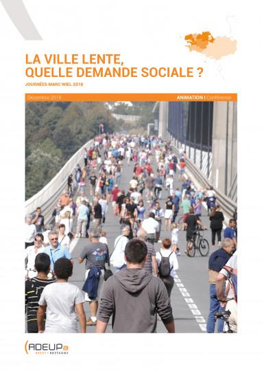 La ville lente, quelle demande sociale ? (Conférence)