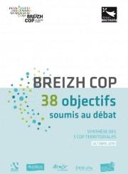 Breizh COP – 38 objectifs soumis au débat – Synthèse des 5 COP territoriales élaborée avec les agences de Bretagne