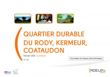 Quartier durable du Rody, Kermeur, Coataudon - Synthese - avril 2011